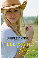 Tell Me No Lies Kindle Edition