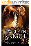 The Twelfth Knight (Guardians of Camelot Book 1)