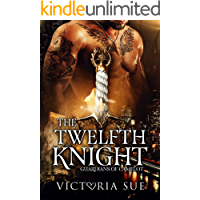The Twelfth Knight (Guardians of Camelot Book 1) book cover