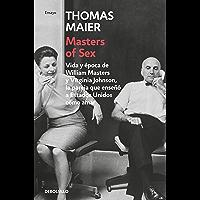 Masters of Sex: Vida y época de William Masters y Virginia Johnson, la pareja que enseñó a Estados Unidos cómo amar