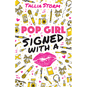Tallia Storm 2: Pop Girl 2: Signed with a Kiss