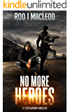No More Heroes: #1 Dystopian Thriller