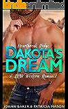 Dakota's Dream (A BBW Western Romance) (Heartbreak Ridge Book 3)