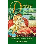 Desire: The Tantric Path to Awakening