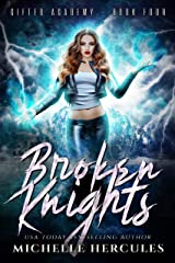 Broken Knights: A Paranormal High School Bully Romance (Gifted Academy Book 4) Kindle Edition