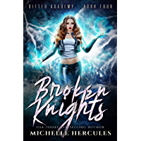 Broken Knights: A Paranormal High School Bully Romance (Gifted Academy Book 4) (English Edition)