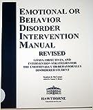 Emotional or Behavior Disorder Intervention Manual, Revised 2003