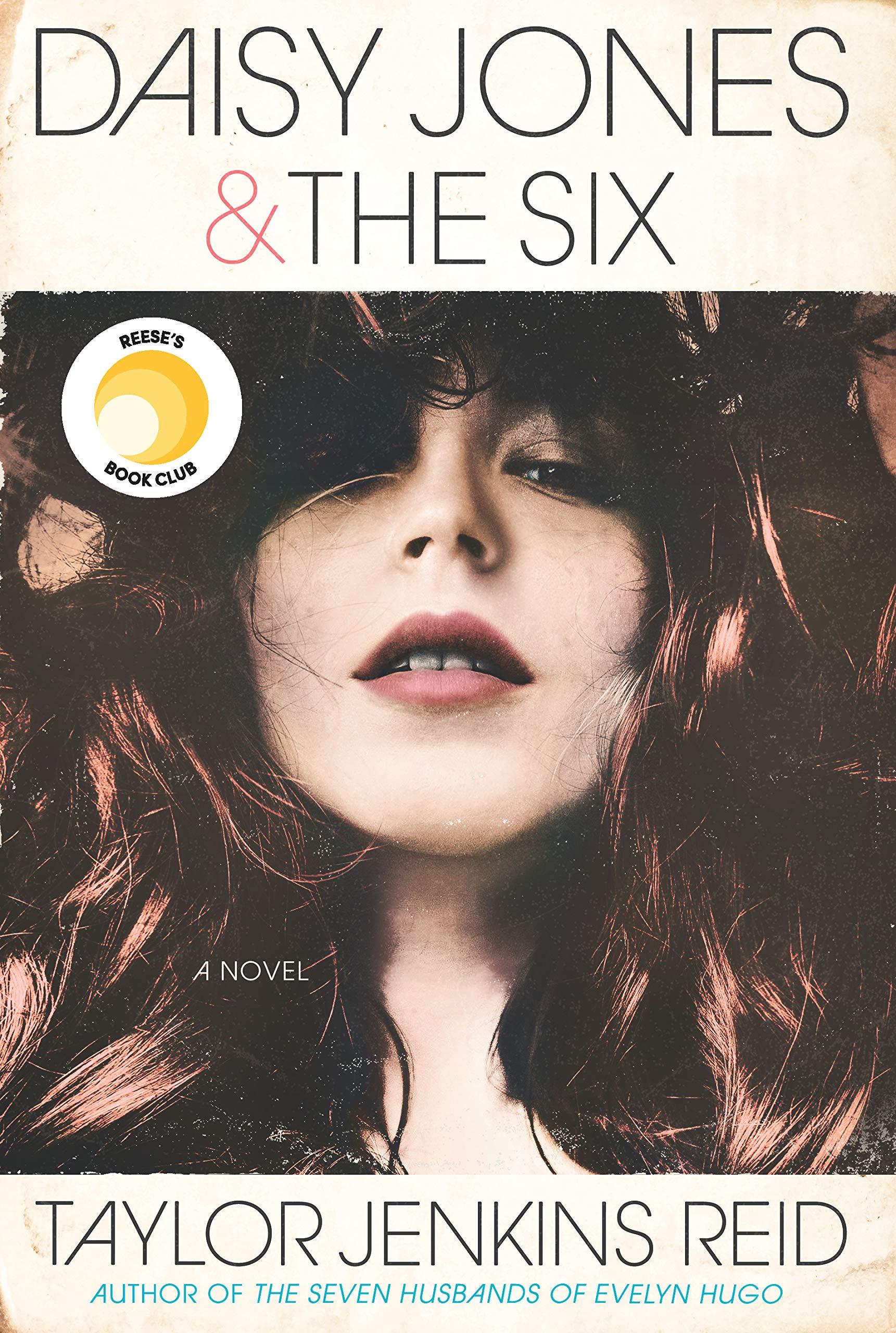 Daisy Jones & The Six: A Novel: Reid, Taylor Jenkins ...