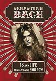 18 and Life. Minha Vida no Skid Row