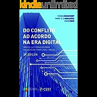 Do Conflito ao Acordo no Era Digital: Meios Eletrônicos para Solução de Conflitos - MESC