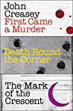 First Came a Murder, Death Round the Corner, The Mark of the Crescent (Department Z)