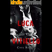 Luca Vitiello (Born in Blood Mafia Chronicles Book 0)