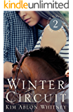 Winter Circuit (Show Circuit Series -- Book 2) (The Show Circuit)