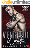 Vengeful Wrath: (An MC Romance) (Black Angel MC Book 2)