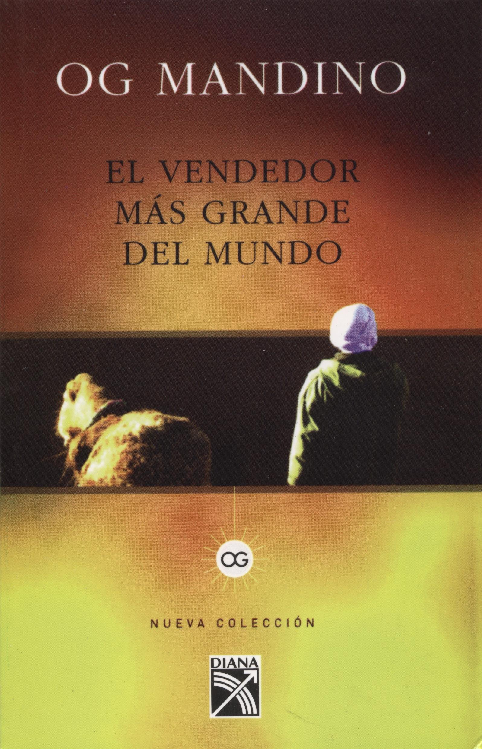 Vendedor mas grande del mundo, El (Nueva Coleccion) (Spanish Edition): Og  Mandino: 9789681343217: Amazon.com: Books