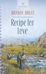 Recipe for Love (Heartsong Presents)