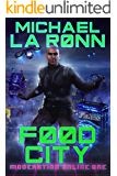 Food City (Moderation Online Book 1)