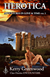 Herotica 1 (Adventures in Love & Time)