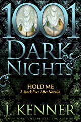 Hold Me: A Stark Ever After Novella