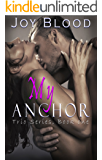 My Anchor (Trio Series Book 1)