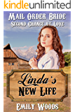 Mail Order Bride: Linda's New Life (Second Chance at Love Book 3)