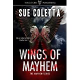Wings of Mayhem: The Mayhem Series: #1