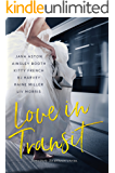 Love In Transit: One Blurb: Six Different Stories