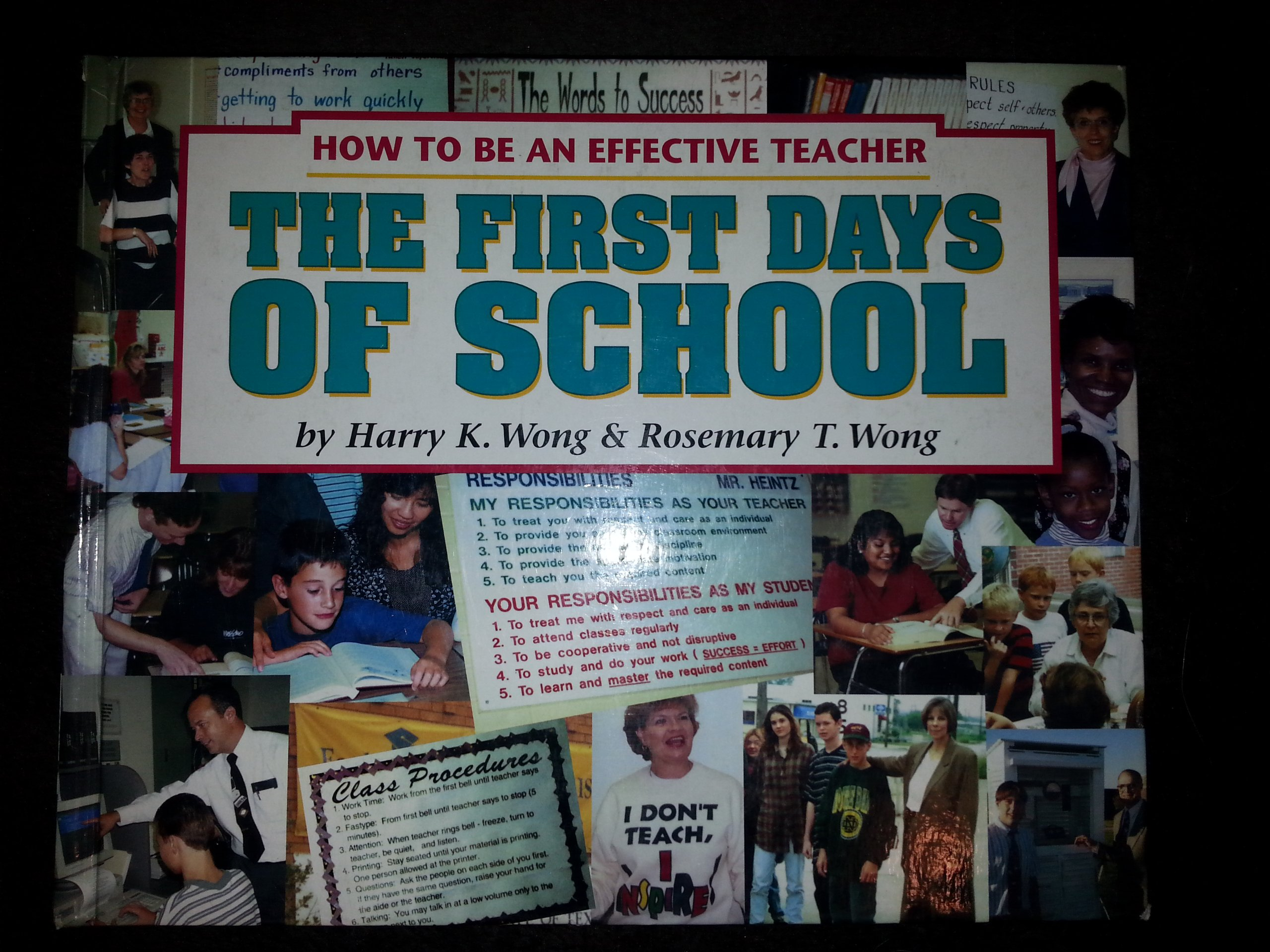 First days of school how to be an effective teacher harry k wong first days of school how to be an effective teacher harry k wong 9780962936036 amazon books fandeluxe Gallery