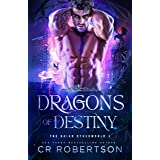 Dragons of Destiny (The Gaian Otherworld Book 1)