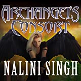 Archangel's Consort: Guild Hunter, Book #3