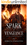 A Spark of Vengeance (The King of Imdalind Book 1)