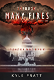 Through Many Fires (Strengthen What Remains Book 1) (English Edition)