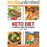 Keto Diet: A Complete Guide For Beginners