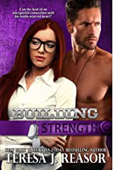 Building Strength (SEAL Team Heartbreakers Book 9) Kindle Edition