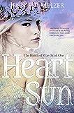 Heart of the Sun (The Hands of War Book 1)