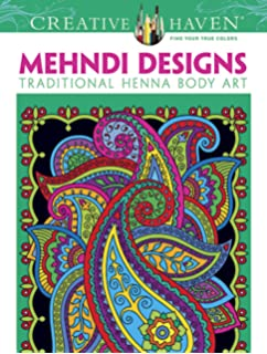Creative Haven Mehndi Designs Coloring Book Traditional Henna Body Art Books