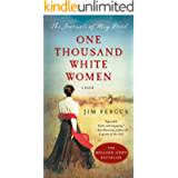 One Thousand White Women: The Journals of May Dodd (One Thousand White Women Series Book 1)