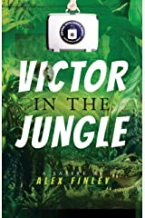Victor in the Jungle Kindle Edition