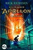 Les Travaux d'Apollon - tome 1: L'oracle caché