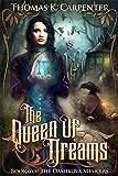 The Queen of Dreams (The Dashkova Memoirs Book 6)