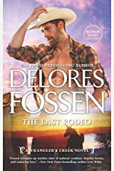 The Last Rodeo: An Anthology (A Wrangler's Creek Novel Book 9)