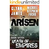 ARISEN, Book Seven - Death of Empires