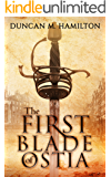 The First Blade of Ostia