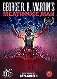 Meathouse Man (The Grinder Comics)