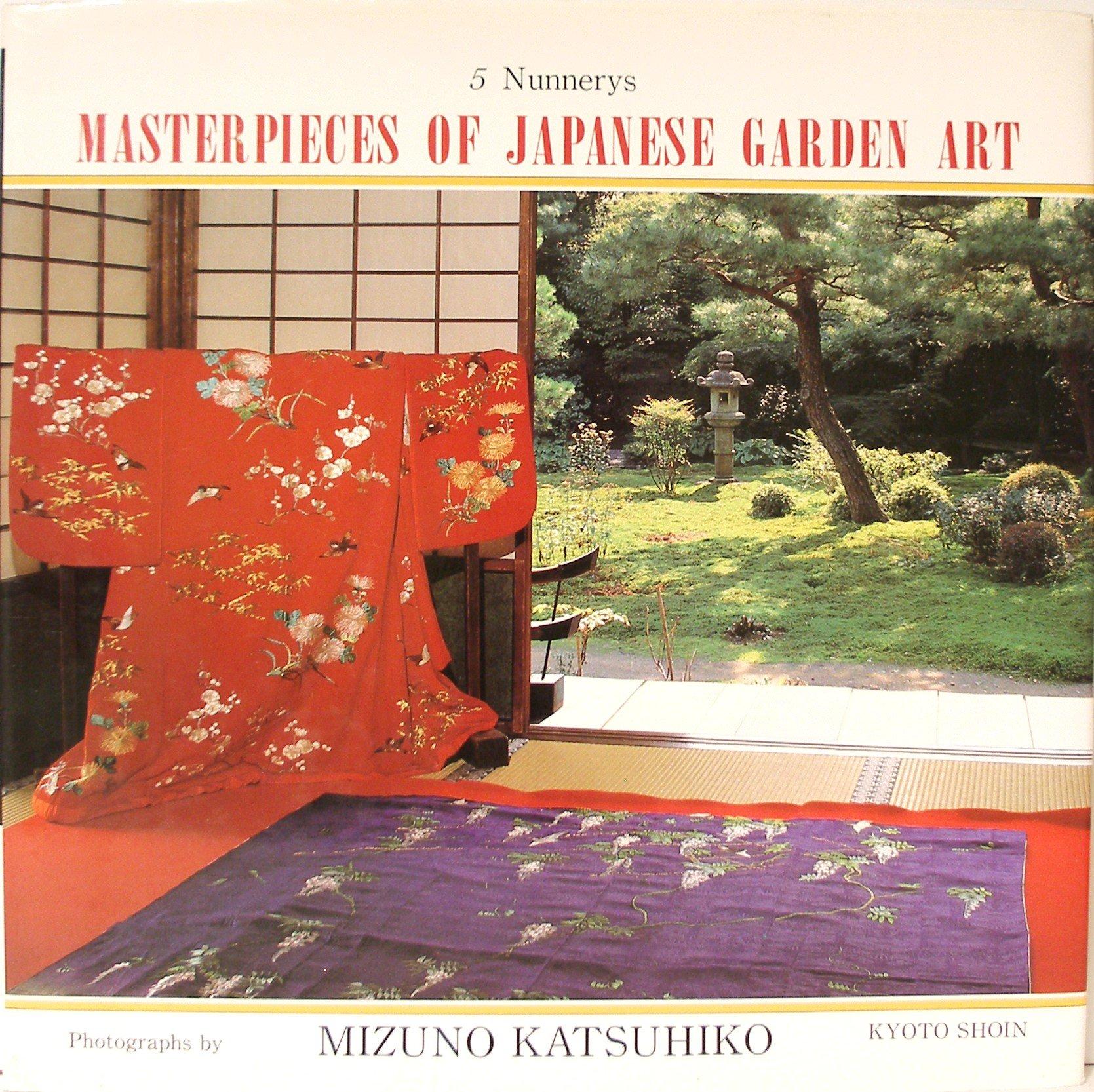 Masterpieces of Japanese Garden Art: Nunnerys