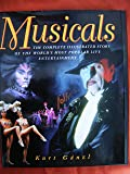 Musicals: The Complete Story