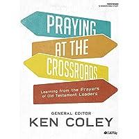 Praying at the Crossroads - Bible Study Book