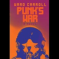 Punk's War: A Novel