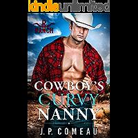 Cowboy's Curvy Nanny (Cowboy Billionaires Book 1)
