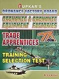 Ordnance & Ordnance Equipment Factories Trade Apprentices Training Selection Test